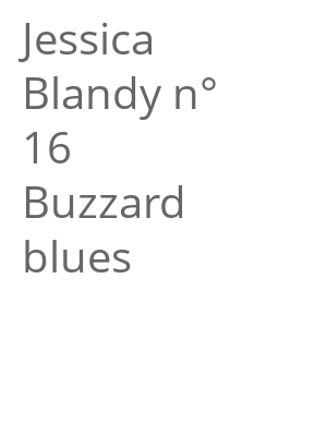 "Afficher ""Jessica Blandy n° 16 Buzzard blues"""