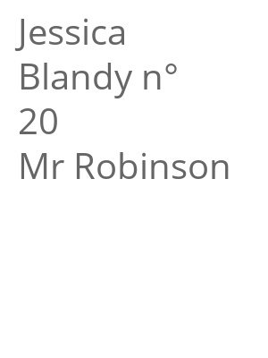 "Afficher ""Jessica Blandy n° 20 Mr Robinson"""